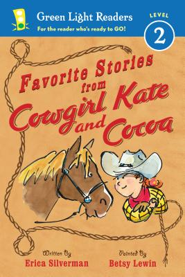 Favorite Stories from Cowgirl Kate and Cocoa By Silverman, Erica/ Betsy Lewin (ILT)